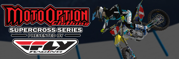 2013 MotoOption Supercross Series presented by Fly Racing