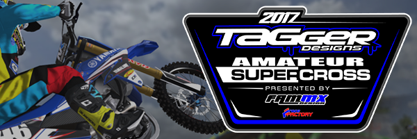 2017 Tagger Designs Supercross Series presented by FAMmx